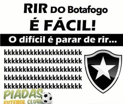 Rir do Botafogo